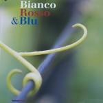 Bianco Rosso Blu
